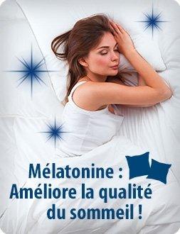 Mélatonine : améliore la qualité du sommeil !